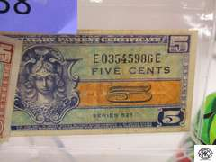 Vintage Military Money series 481 there are 2 5cent bills , series 521 there is a 25 cent and a 5 cent bill , series 692 5 cent bill and series 661 10 cent bill