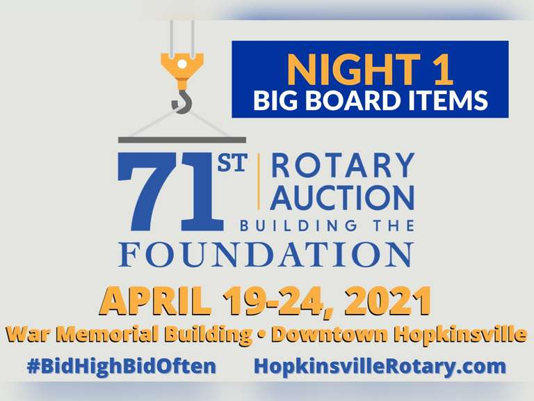 71ST ANNUAL HOPKINSVILLE ROTARY AUCTION (NIGHT 1)
