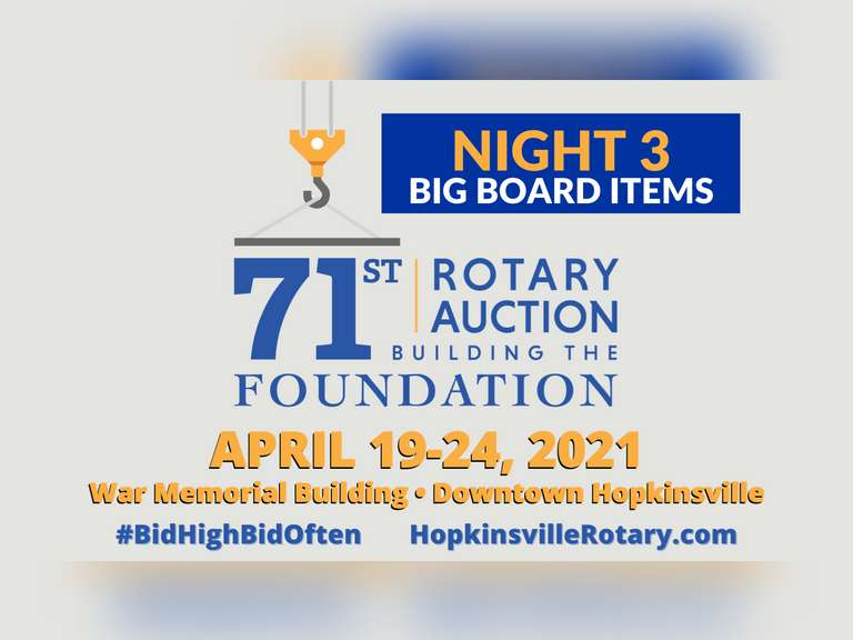 71ST ANNUAL HOPKINSVILLE ROTARY AUCTION (NIGHT 3)