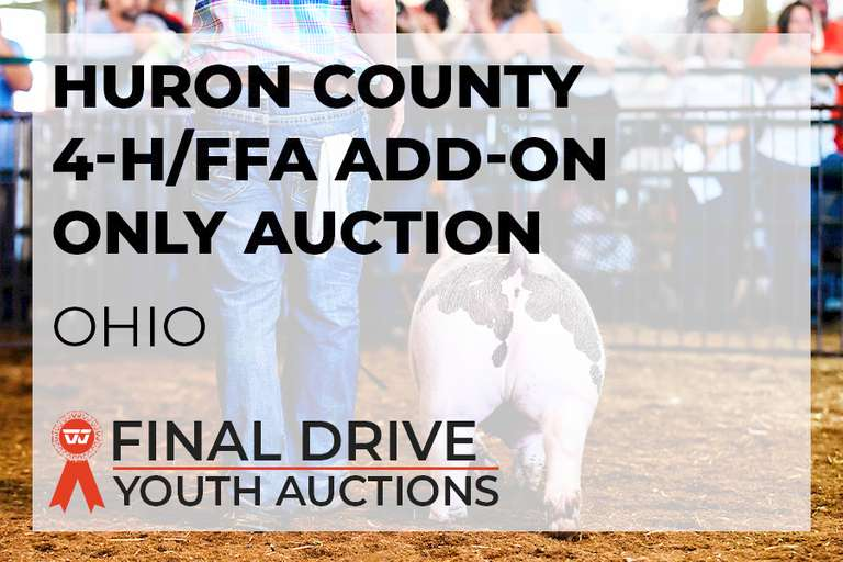 Huron County Jr Fair Champions and Add-On Sale - Ohio
