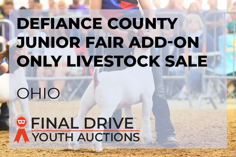 Defiance County Junior Fair Add-On Only Livestock Sale - Ohio