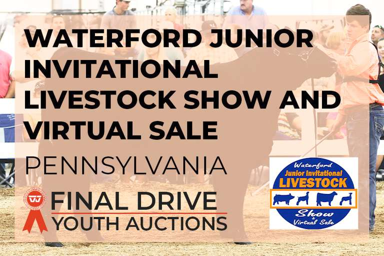 Waterford Junior Invitational Livestock Show and Virtual Sale - Pennsylvania