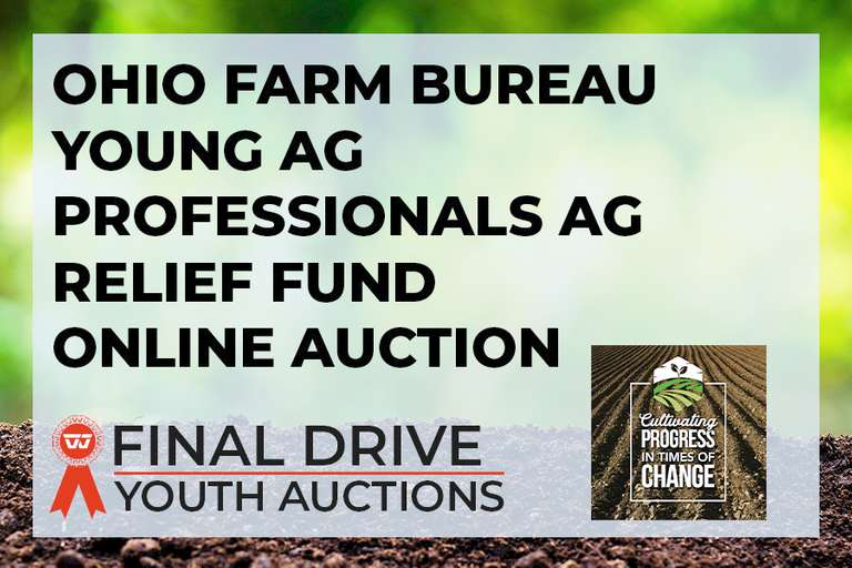 Ohio Farm Bureau Young Ag Professionals Ag Relief Fund Auction