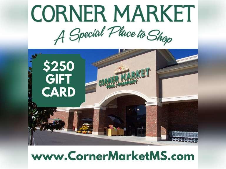$250 CORNER MARKET GIFT CARD