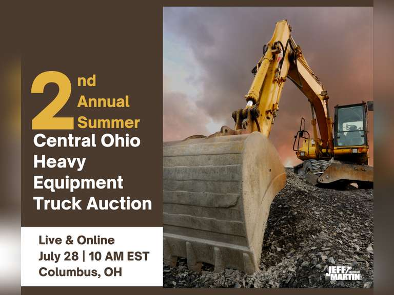 2ND ANNUAL SUMMER CENTRAL OHIO HEAVY EQUIPMENT TRUCK  AUCTION- JULY 28TH @ 10 AM EST