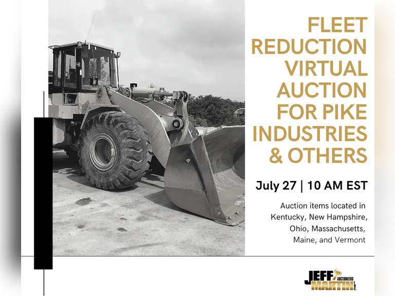 FLEET REDUCTION VIRTUAL AUCTION FOR PIKE INDUSTRIES & OTHERS - JULY 27, 2021 @ 10 AM EST