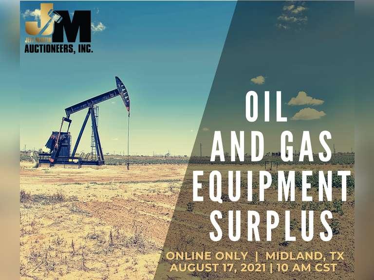OIL AND GAS EQUIPMENT SURPLUS ONLINE AUCTION- CLOSES AUGUST 17, 2021 @ 10 AM CST
