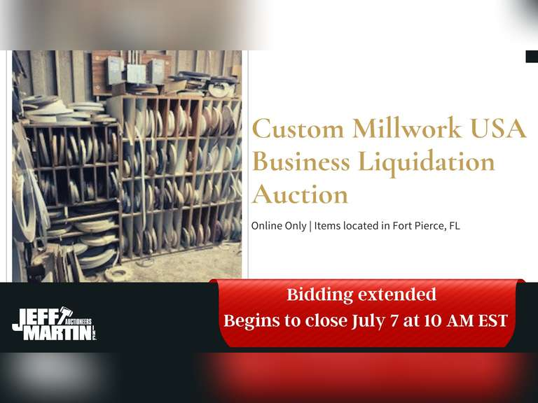 CUSTOM MILLWORK USA LLC- BUSINESS LIQUIDATION AUCTION- BIDDING OPENS ON JUNE 23RD @ 10 AM EST