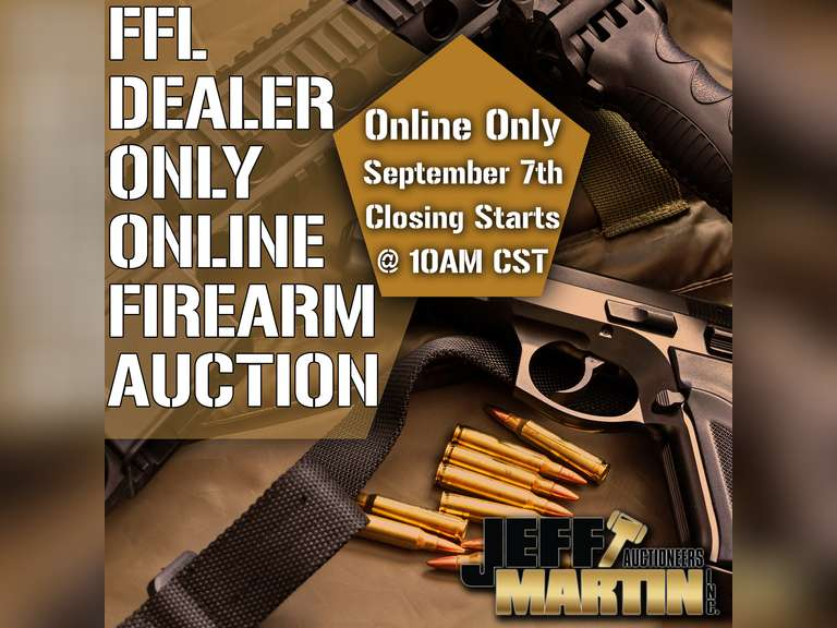 FFL DEALER ONLY ONLINE FIREARM AUCTION- BIDDING BEGINS CLOSING SEPTEMBER 7TH @ 12 PM CST