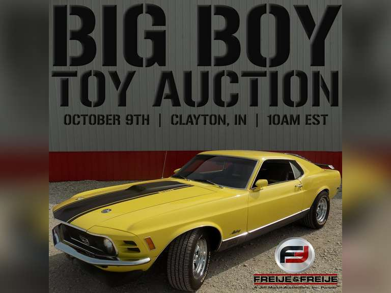 FREIJE & FREIJE AUCTION-ANNUAL FALL BIG BOY TOY AUCTION - OCTOBER 9TH @ 10:00 AM EASTERN