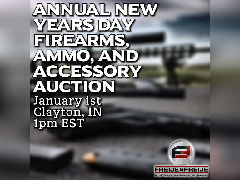 ANNUAL NEW YEARS DAY FIREARMS, AMMO, AND ACCESSORY AUCTION- JANUARY 1, 2022 AT 1:00PM EST