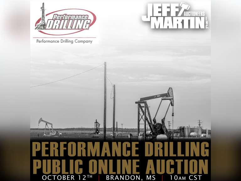 PERFORMANCE DRILLING PUBLIC ONLINE AUCTION - BIDDING BEGINS CLOSING OCTOBER 12TH @ 10:00 AM CST