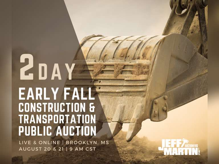 EARLY FALL 2 DAY CONSTRUCTION & TRANSPORTATION EQUIPMENT PUBLIC AUCTION - AUG 20TH & 21ST @ 9:00 AM CST