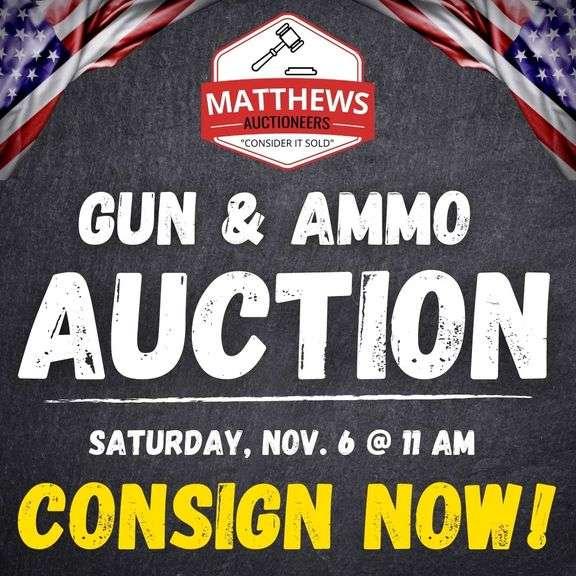 Gun & Ammo Consignment Auction