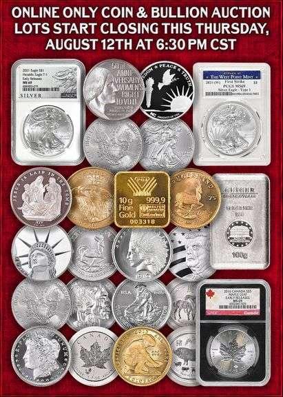 PROXIBID ONLINE ONLY Coin & Bullion Auction Aug 12th