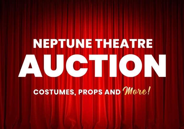 Neptune Theatre Fundraising Auction