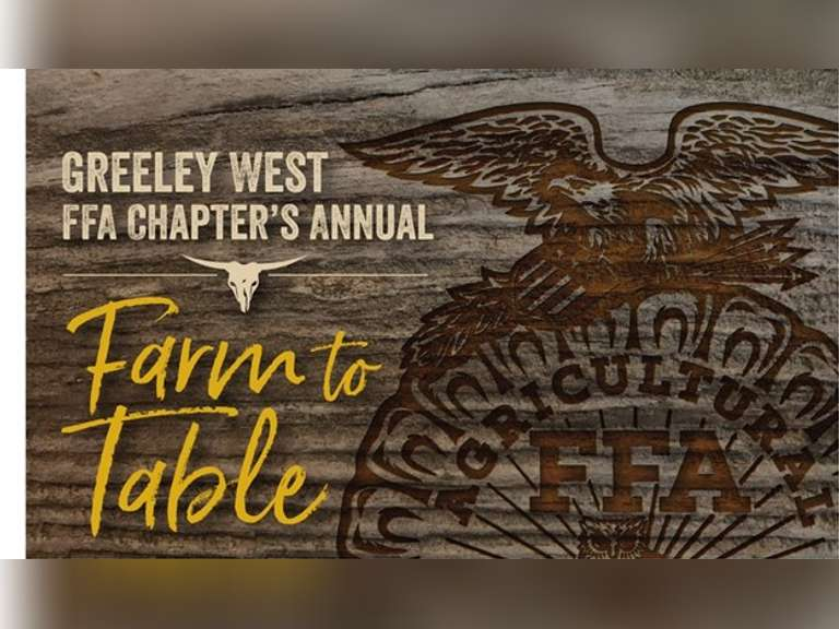 FARM TO TABLE, Greeley West FFA - CO