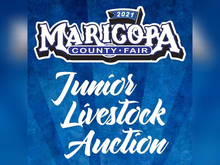 MARICOPA COUNTY FAIR JUNIOR LIVESTOCK AUCTION