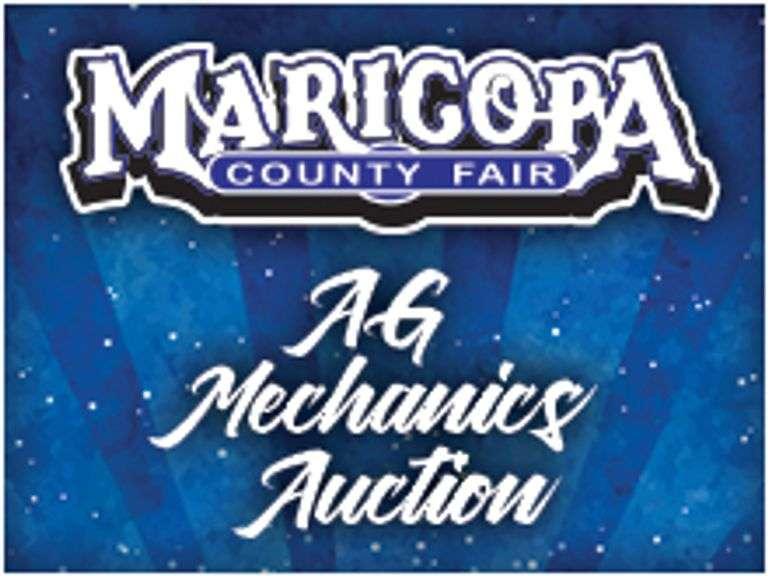 MARICOPA COUNTY FAIR AGRICULTURAL MECHANICS AUCTION